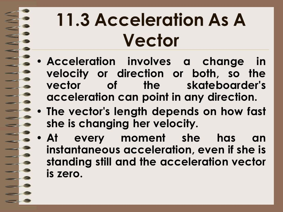 11.3 Acceleration As A Vector