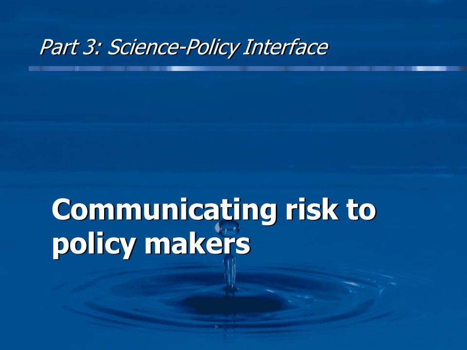 Part 3: Science-Policy Interface