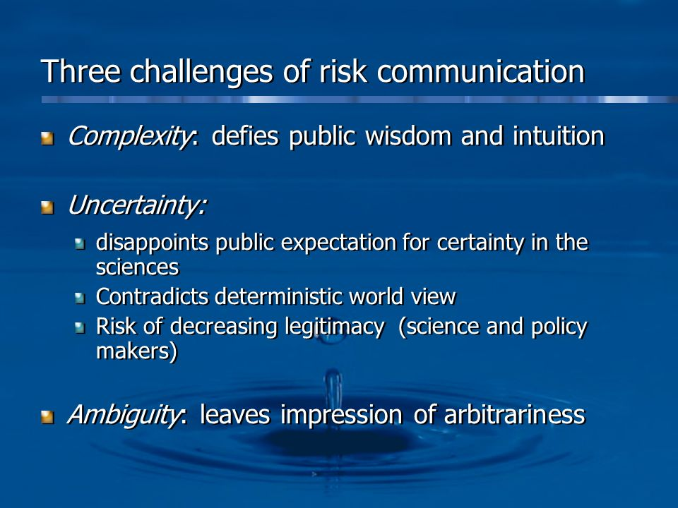 Three challenges of risk communication
