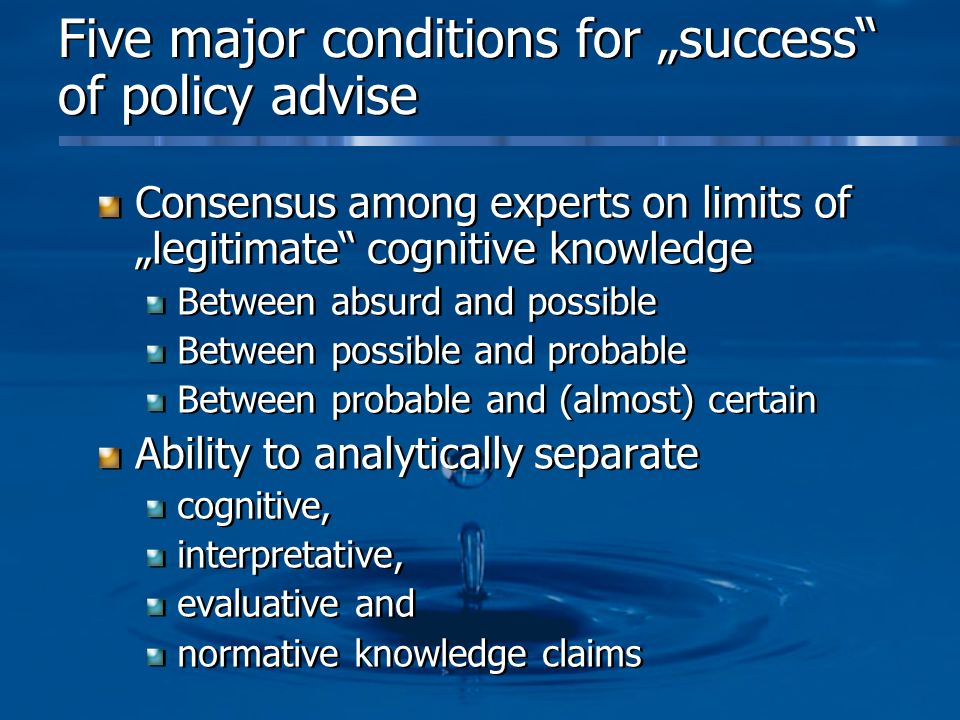 """Five major conditions for """"success of policy advise"""