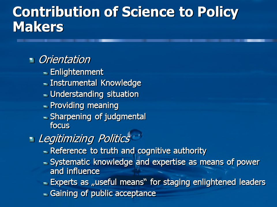 Contribution of Science to Policy Makers