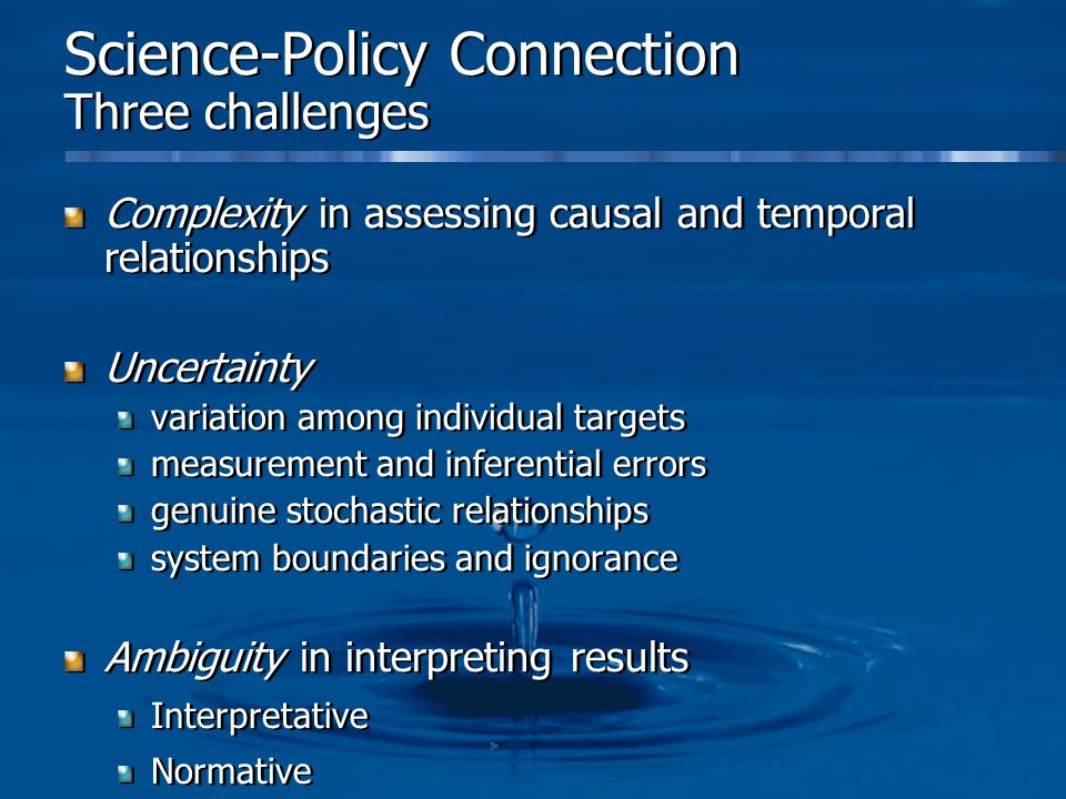 Science-Policy Connection Three challenges