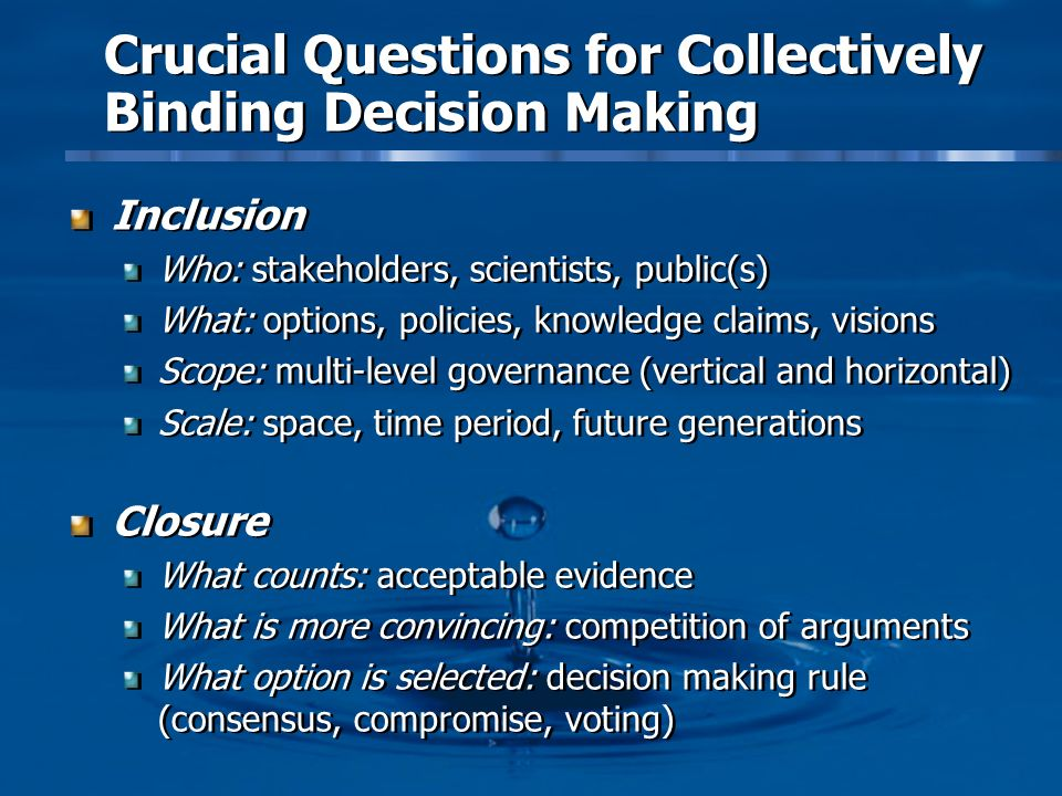 Crucial Questions for Collectively Binding Decision Making
