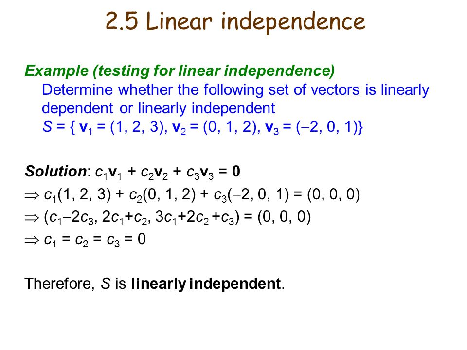 2.5 Linear independence