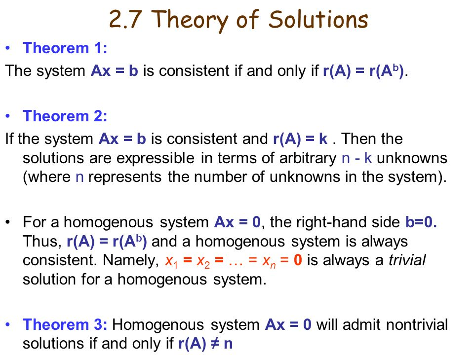 2.7 Theory of Solutions Theorem 1: