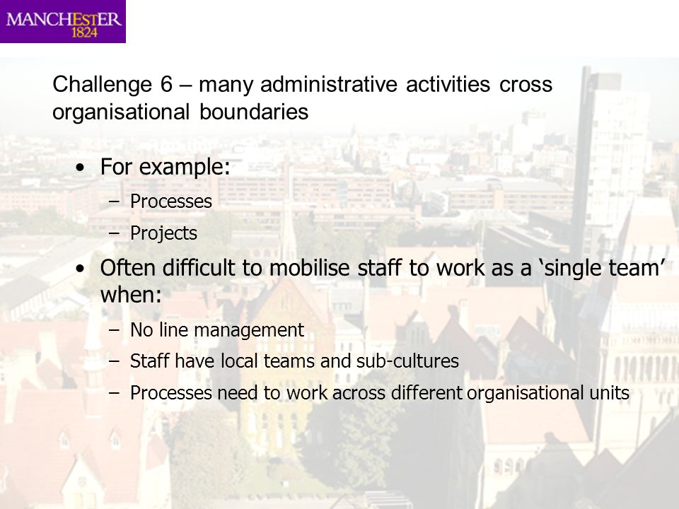 Often difficult to mobilise staff to work as a 'single team' when: