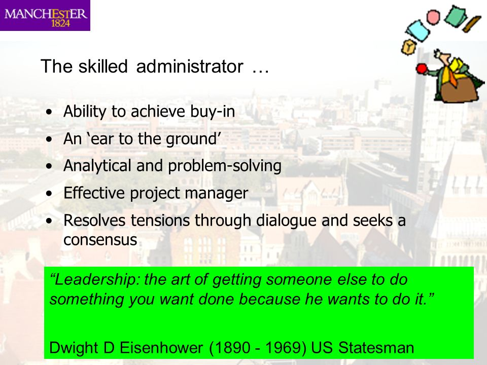 The skilled administrator …