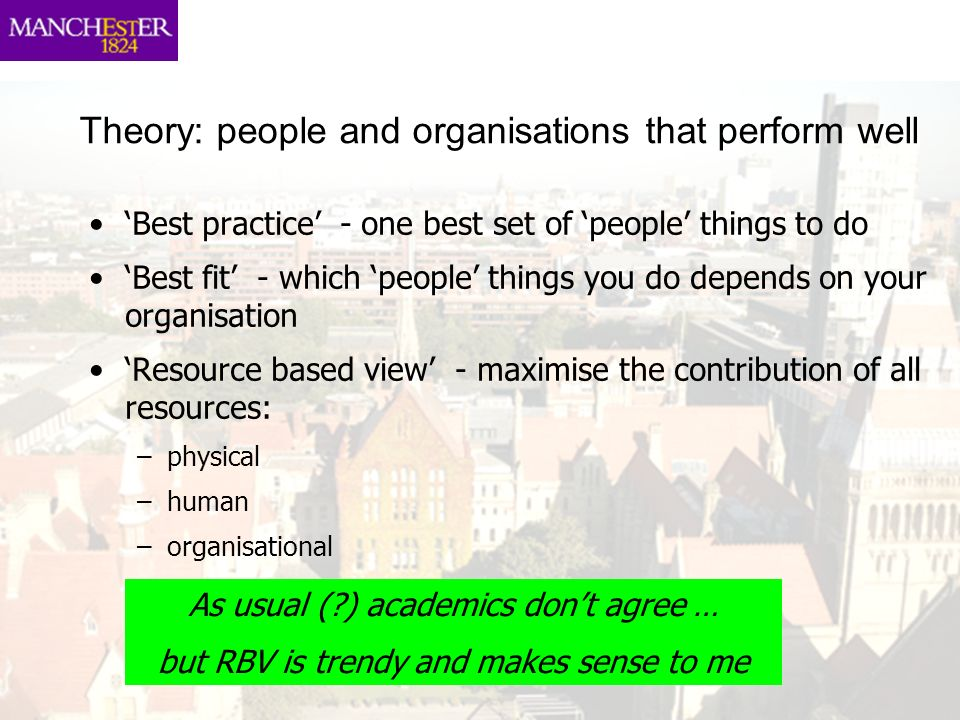 Theory: people and organisations that perform well
