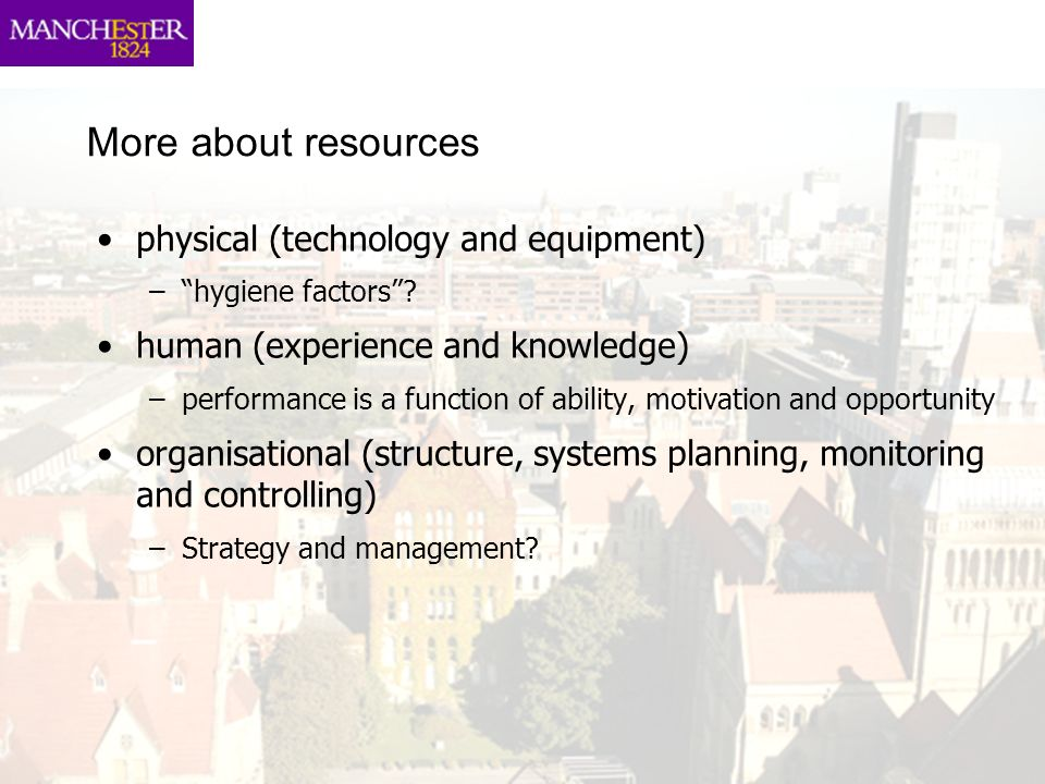 More about resources physical (technology and equipment)