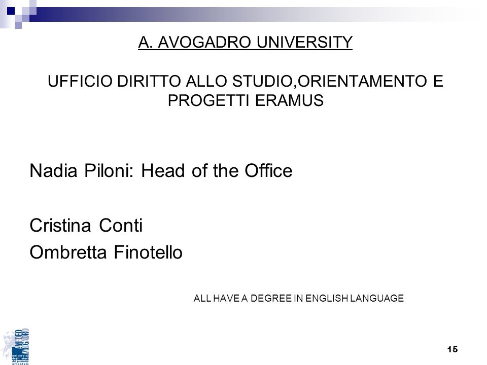 Nadia Piloni: Head of the Office Cristina Conti Ombretta Finotello