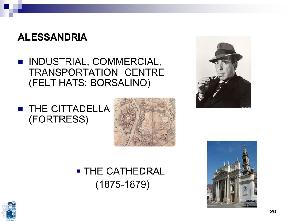 ALESSANDRIA INDUSTRIAL, COMMERCIAL, TRANSPORTATION CENTRE (FELT HATS: BORSALINO) THE CITTADELLA (FORTRESS)