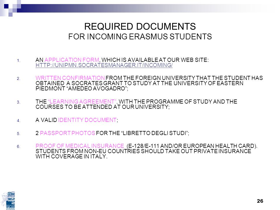 REQUIRED DOCUMENTS FOR INCOMING ERASMUS STUDENTS