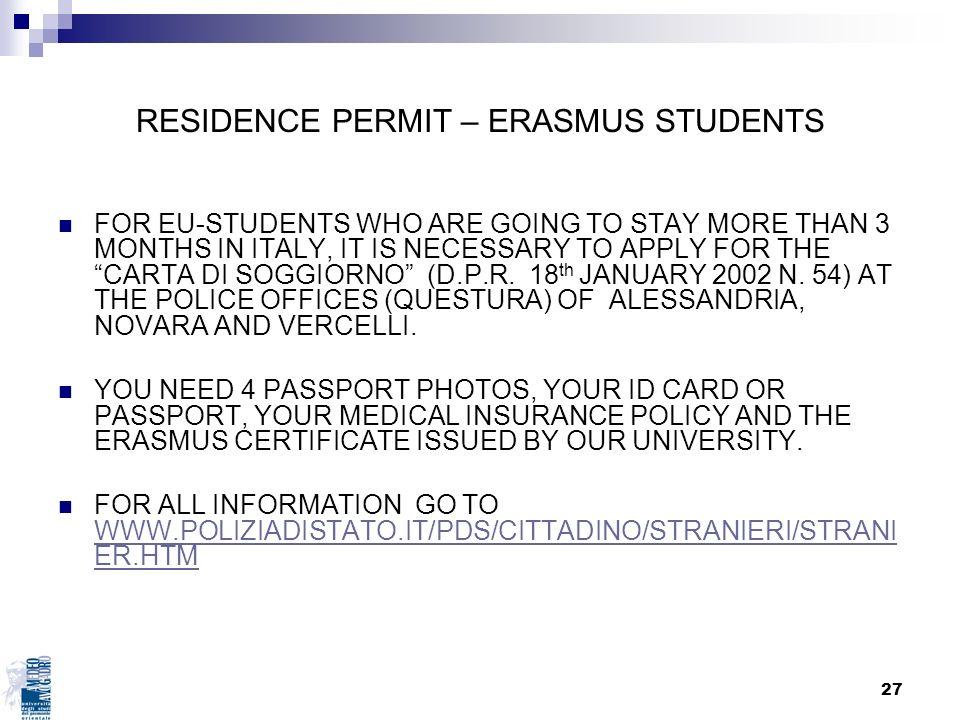 RESIDENCE PERMIT – ERASMUS STUDENTS