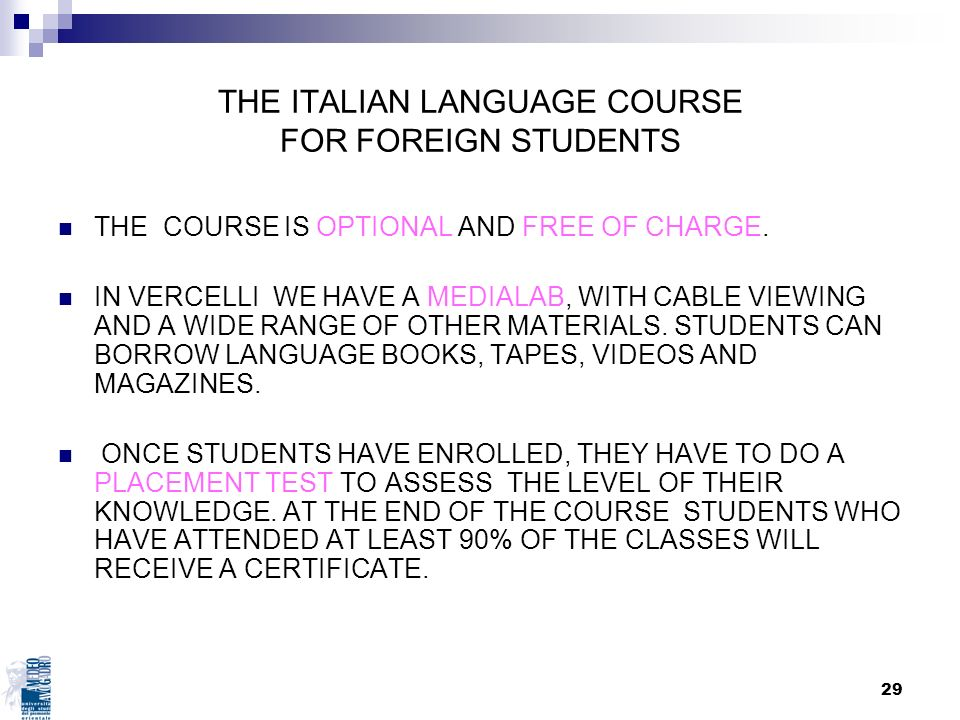 THE ITALIAN LANGUAGE COURSE FOR FOREIGN STUDENTS
