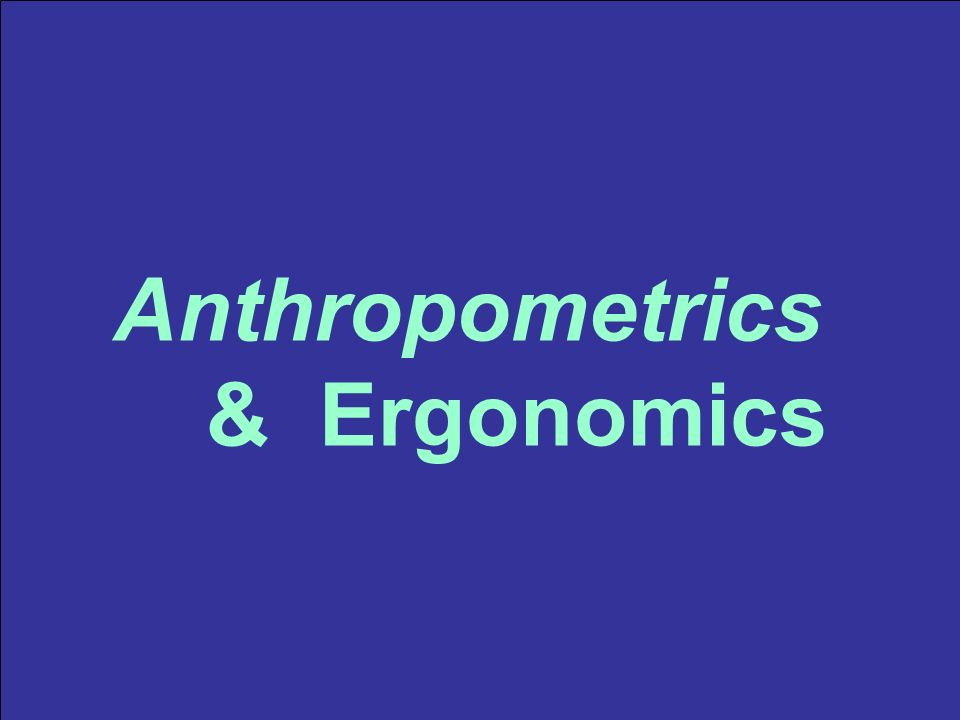 relationship between anthropometrics and design