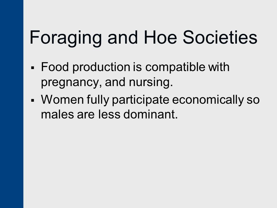 Foraging and Hoe Societies