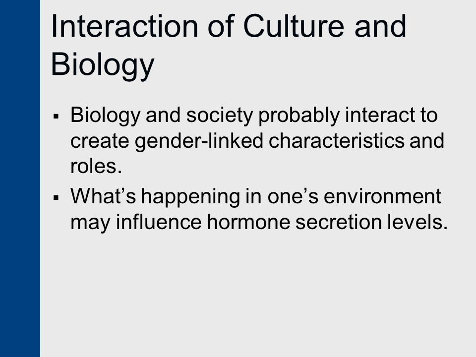 Interaction of Culture and Biology