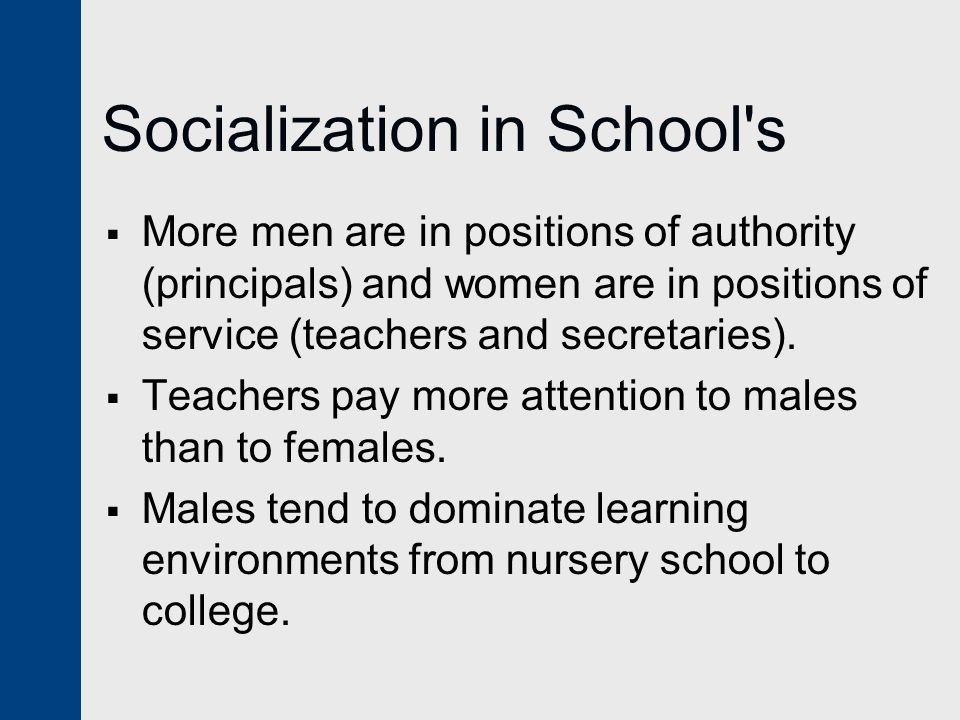 Socialization in School s