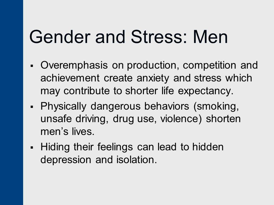 Gender and Stress: Men