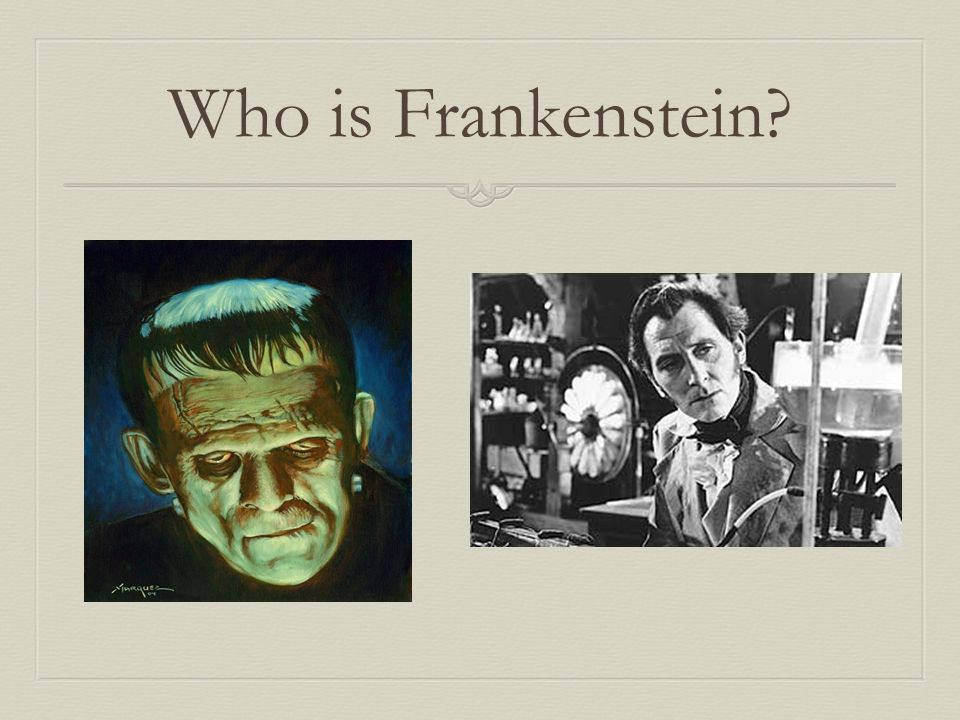 Who is Frankenstein