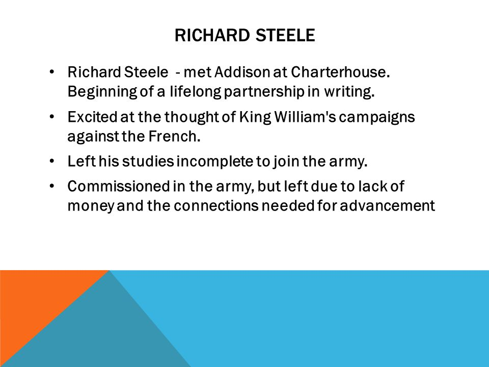 prose essays ppt video online  richard steele richard steele met addison at charterhouse beginning of a lifelong partnership in