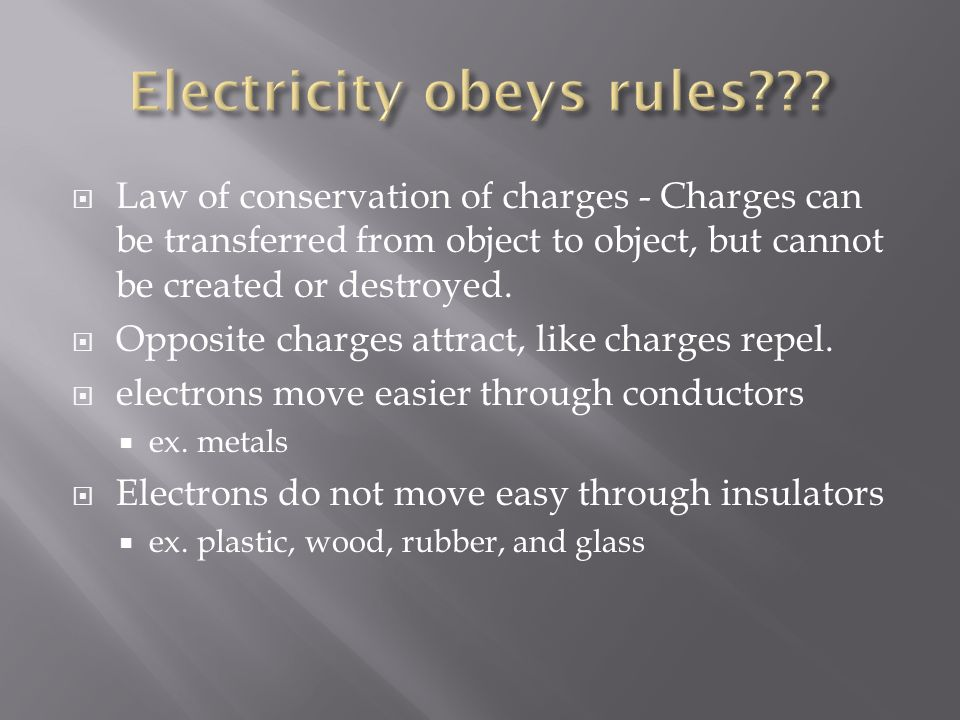 Electricity obeys rules