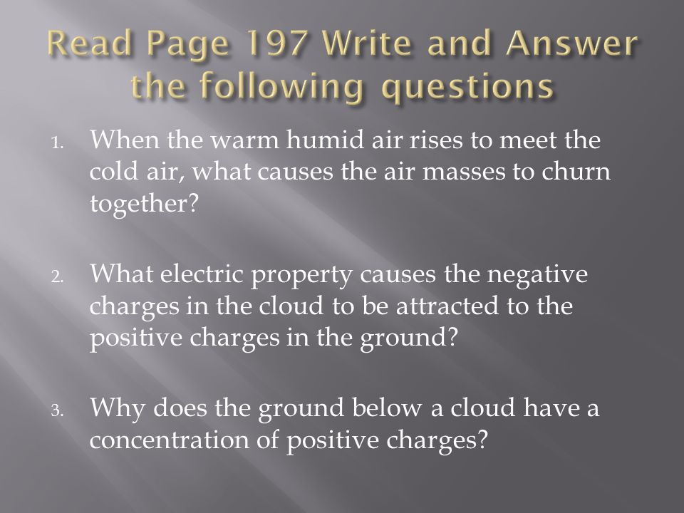 Read Page 197 Write and Answer the following questions