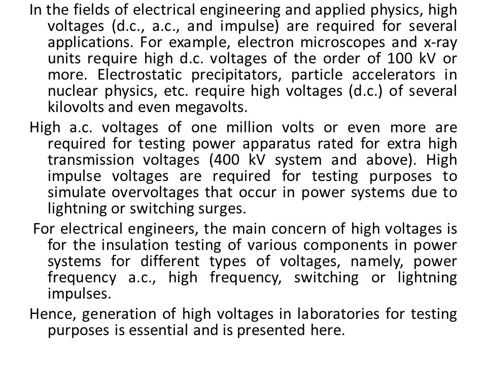 In the fields of electrical engineering and applied physics, high ...