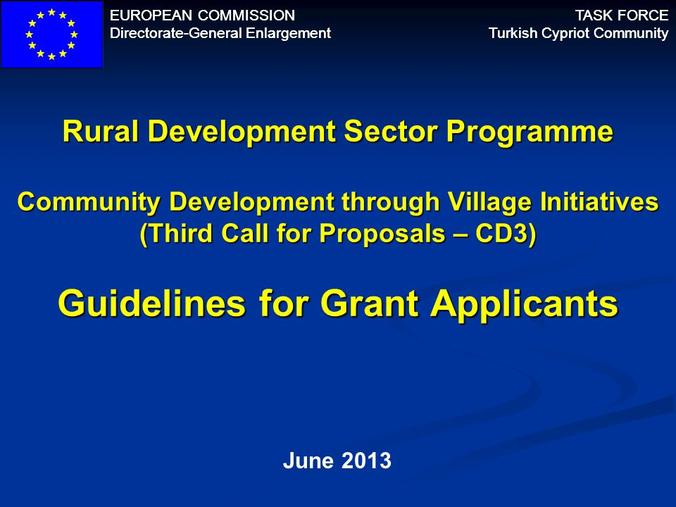 EUROPEAN COMMISSION Directorate-General Enlargement. TASK FORCE. Turkish Cypriot Community.