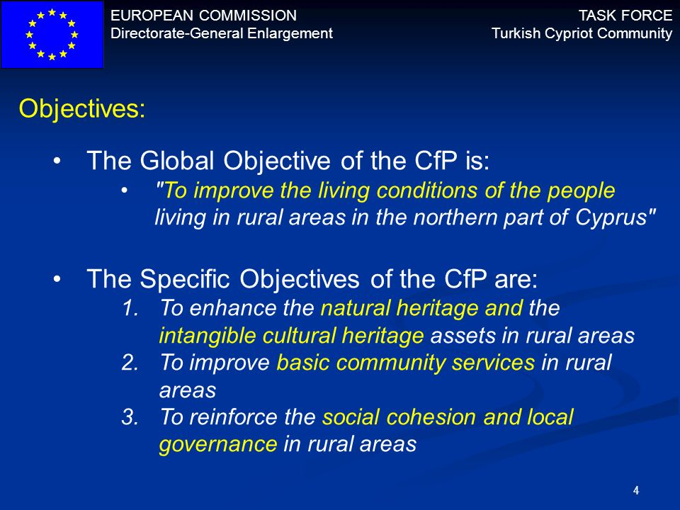 The Global Objective of the CfP is: