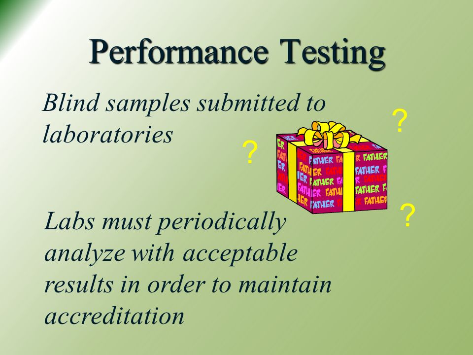 Performance Testing Blind samples submitted to laboratories