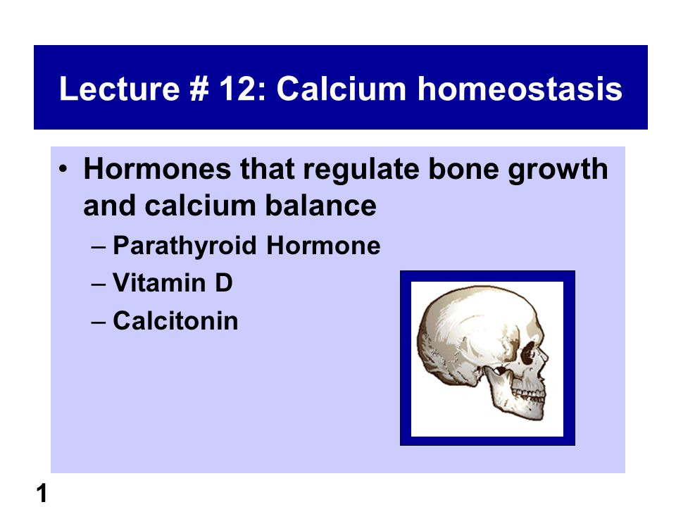 calcium homeostasis and hormonal regulation Calcium homeostasis: parathyroid hormone,  92 hormonal regulation of growth,  regulation of calcium homeostasis is the property of its rightful owner.