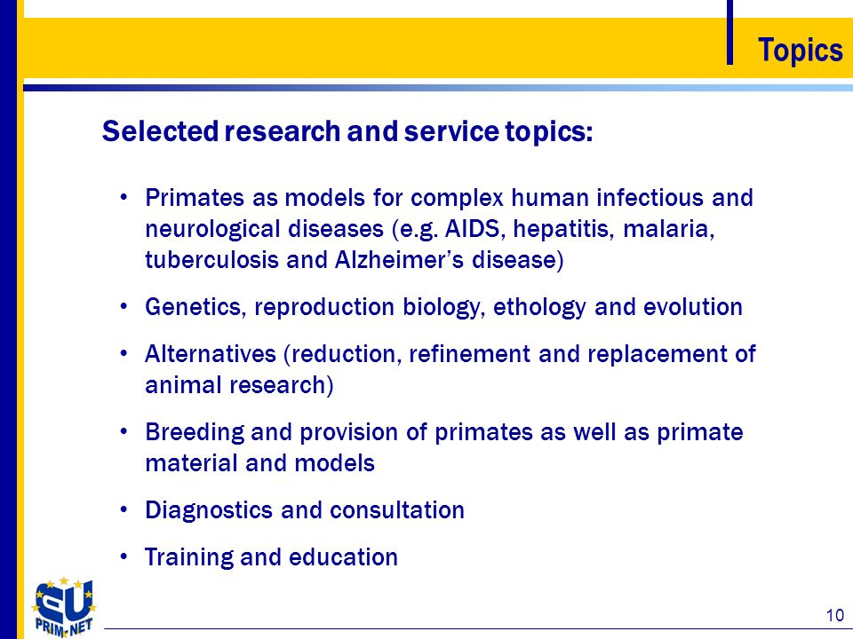 Topics Selected research and service topics: