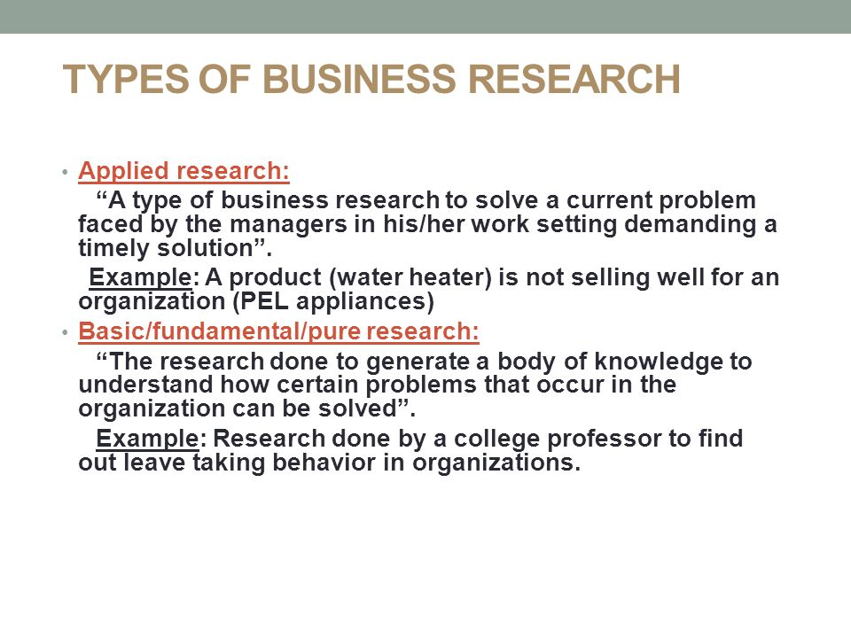 types of business research The main role of the concept of market research is to provide a company or a business  market research techniques: primary and  types of market research.