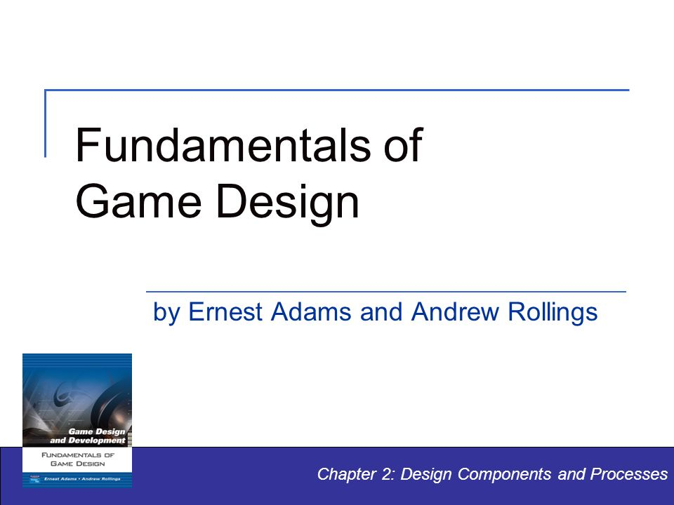 Fundamentals Of Game Design Ppt Video Online Download - Fundamentals of game design
