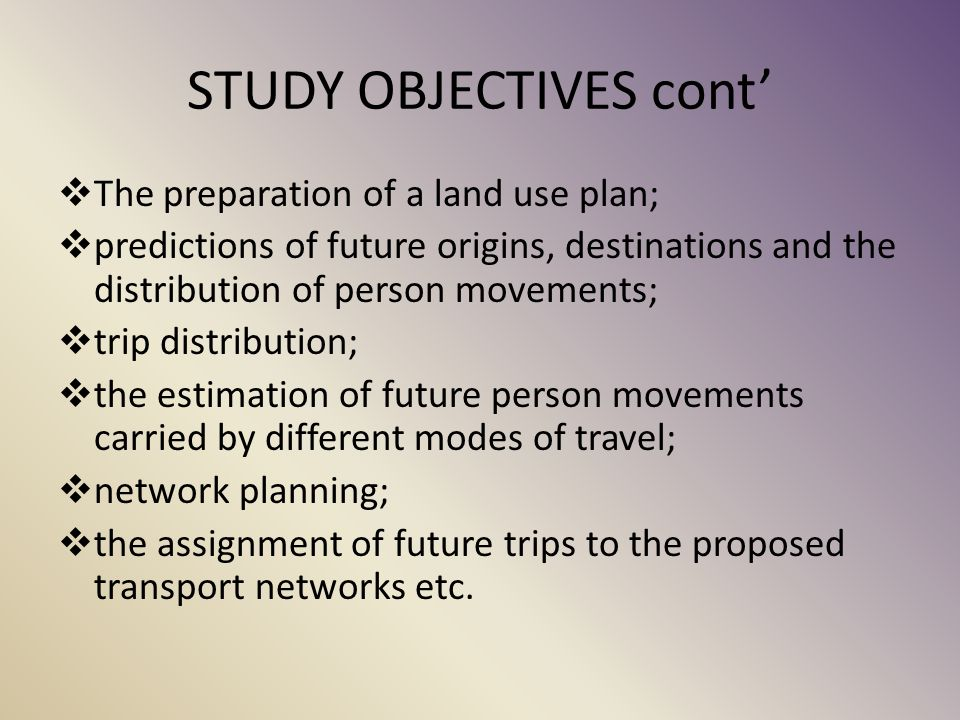 STUDY OBJECTIVES cont'