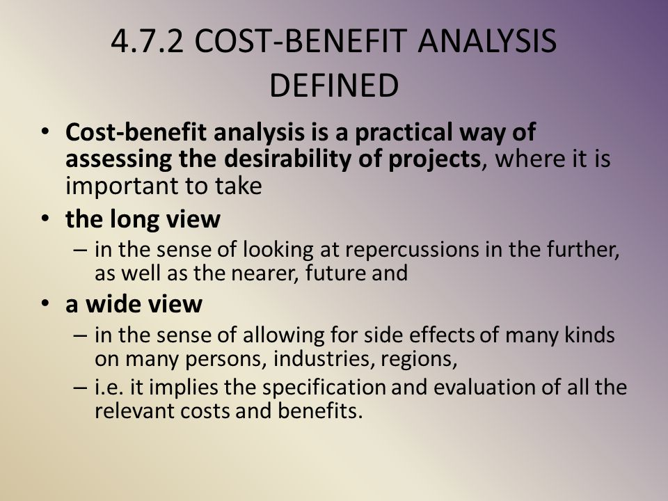 4.7.2 COST-BENEFIT ANALYSIS DEFINED