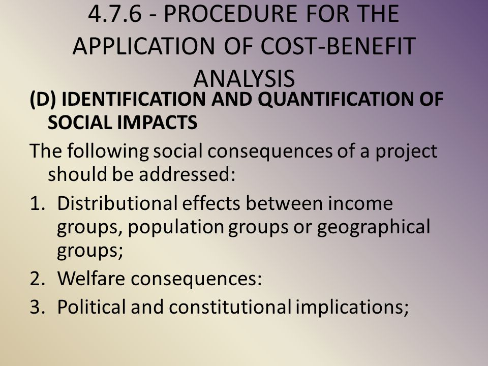 4.7.6 - PROCEDURE FOR THE APPLICATION OF COST-BENEFIT ANALYSIS