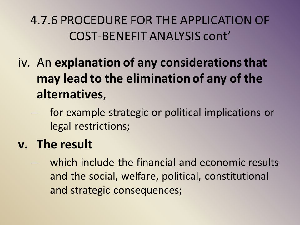 4.7.6 PROCEDURE FOR THE APPLICATION OF COST-BENEFIT ANALYSIS cont'
