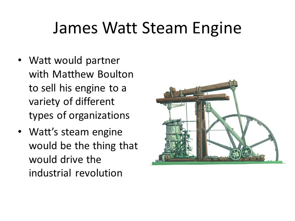the watt steam engine Fascinating facts about james watt and his improvements to the steam engine in 1769.