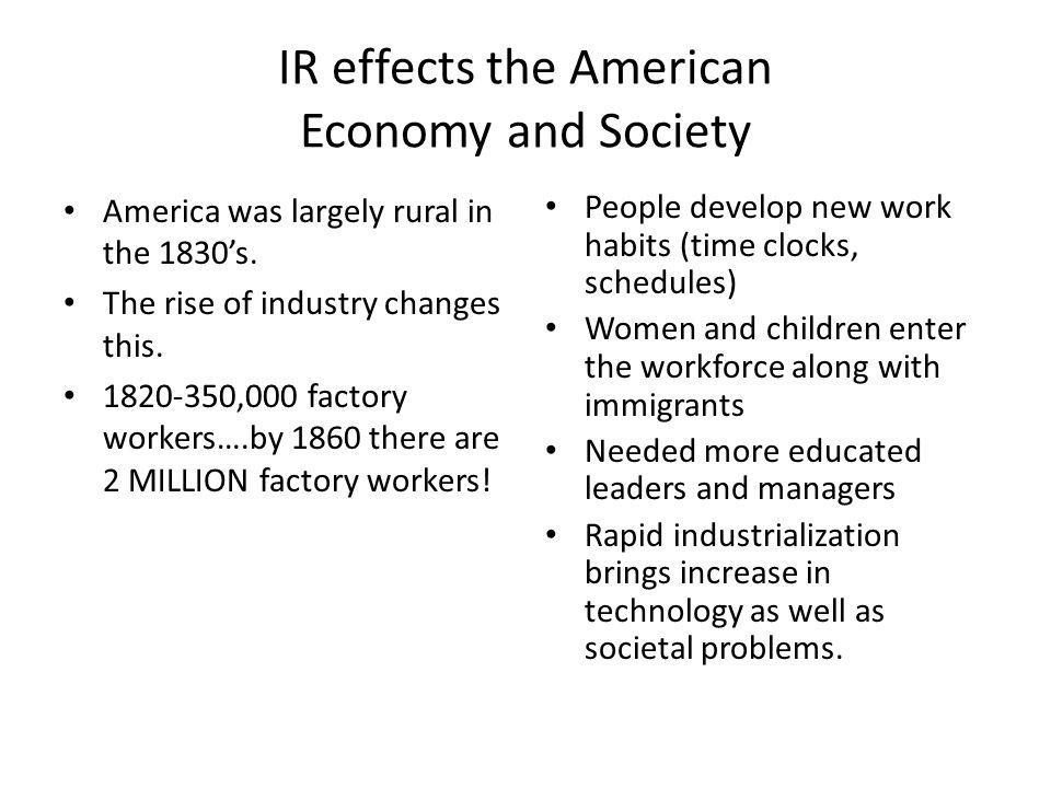 IR effects the American Economy and Society