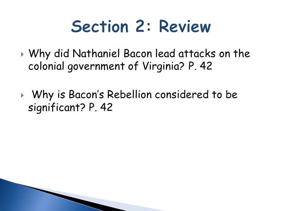 the significance of bacons rebellion in the american government Bacon's rebellion apush questions will center on the causes and impact of this 1676 failed insurrection against the government of colonial virginia.