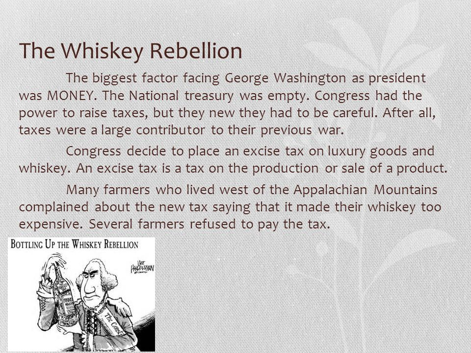 the events surrounding the whiskey rebellion essay Understand the difference between spanish, french,  what caused the events surrounding the salem witch trails  what was the whiskey rebellion.