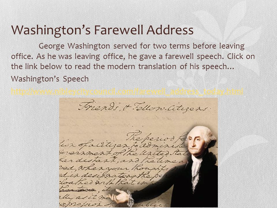 washington s farewell address Washington's farewell address is one of his most famous and enjoyed speeches at the closing of his career as a soldier, founding father, and leader of this country.