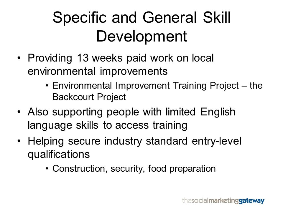 Specific and General Skill Development