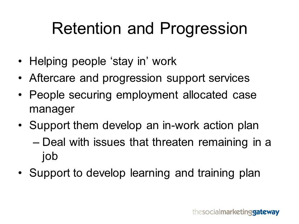 Retention and Progression