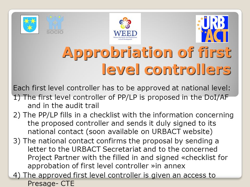 Approbriation of first level controllers