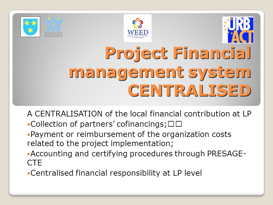 Project Financial management system CENTRALISED