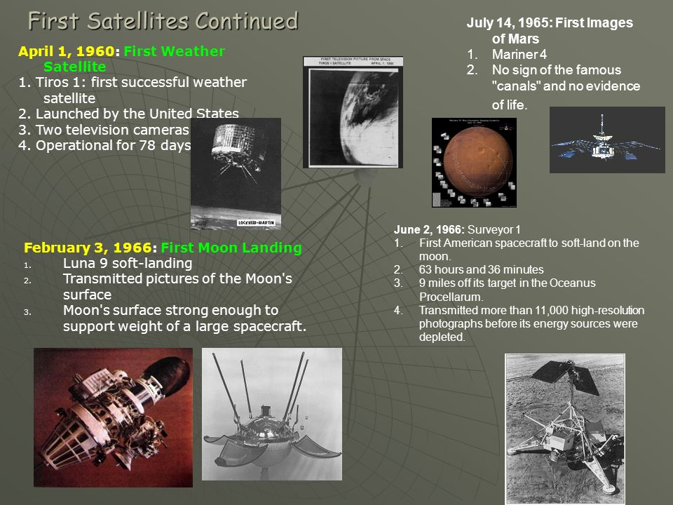 First Satellites Continued