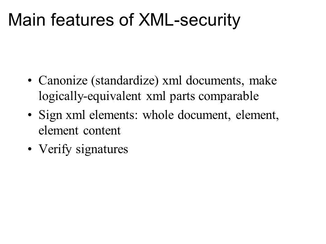 Main features of XML-security